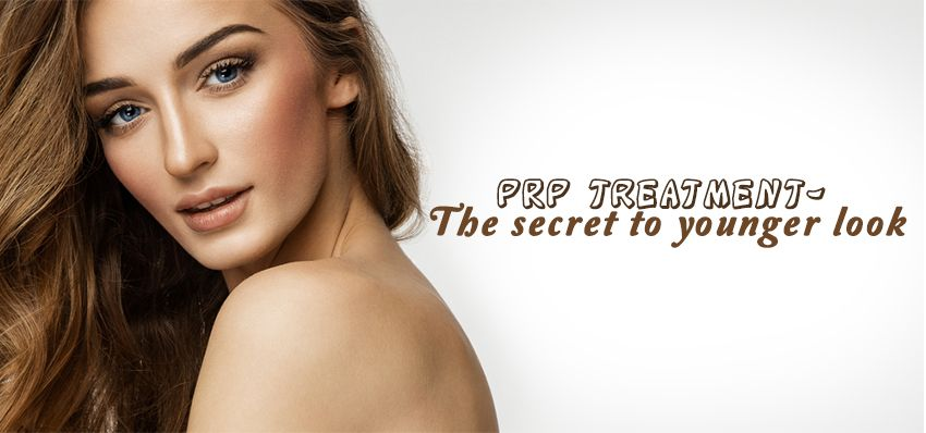 PRP Treatment For Younger And Healthier Skin
