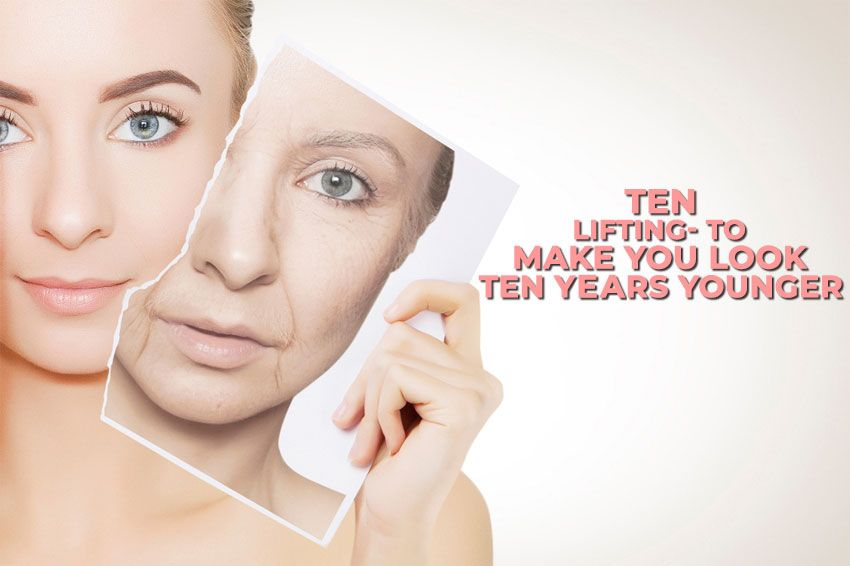 Ten Lifting Treatment For younger Looking Skin